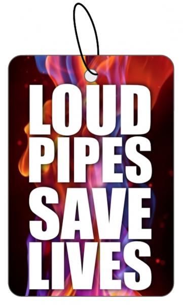 Duftbaum Loud Pipes Save Lives